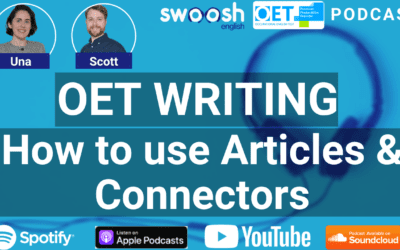 OET Writing Grammar | How to use Articles & Connectors for a grade A (OET Podcast Ep. #5)